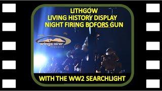 Night Firing The Bofors Gun with WW2 Searchlight @ Wings Over Illawarra 2017