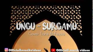 Surgamu(Ungu) - Cover Tiara Al-Fayza   Lirik video