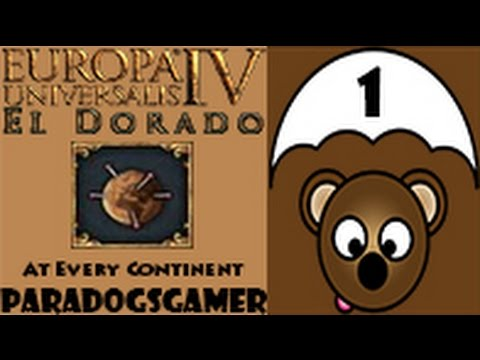 EU4 El Dorado - At Every Continent - Episode 01