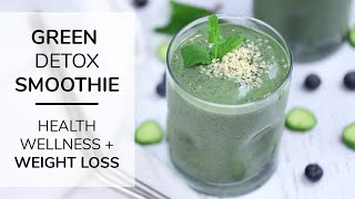 MY GO-TO GREEN SMOOTHIE RECIPE | for health, fitness + weight loss