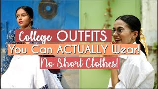 College Outfits You Can ACTUALLY Wear! No Short Clothes | Komal Pandey