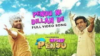 Pendu Ni Dillan De | Myself Pendu | Preet Harpal | Latest Punjabi Song 2015