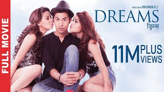 DREAMS  New Nepali Superhit Full Movie 20162073  Anmol KC Samragyee RL Shah