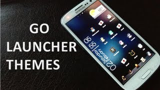 TOP 5 GO LAUNCHER THEMES - 2013