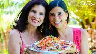 Fullyraw Vegan Pad Thai With Mom And Me!