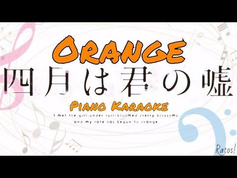 Shigatsu wa Kimi no Uso  Orange~piano karaoke español