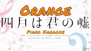 Shigatsu wa Kimi no Uso| Orange~piano karaoke español