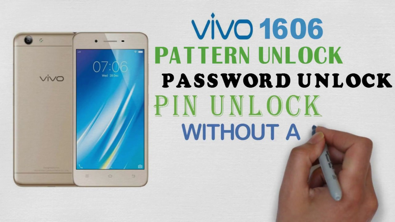 Vivo 1606 pattern unlock password unlock & pin unlock without flashing  working 100%
