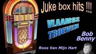 Bob Benny - Roos Van Mijn Hart