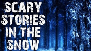 50 TRUE Terrifying Scary Stories In The Snow | Mega Compilation | (Scary Stories)