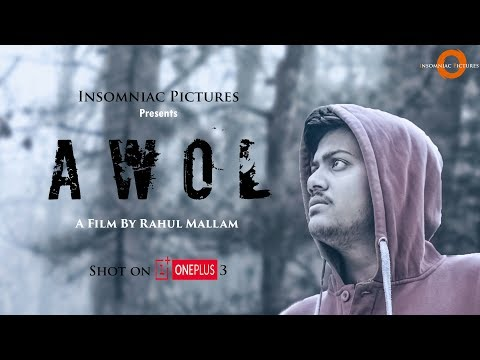 AWOL ll Thriller Short Film ll Directed by Rahul Mallam ll #Shot On OnePlus3