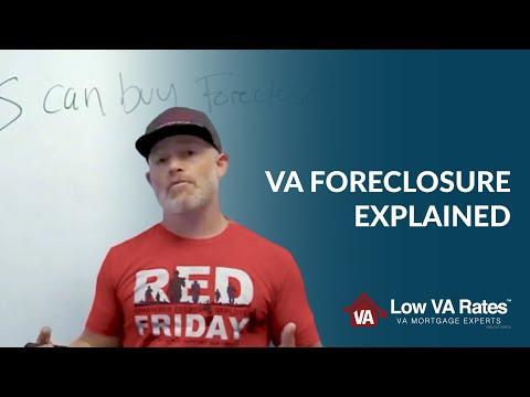 VA Foreclosure Explained | Low VA Rates