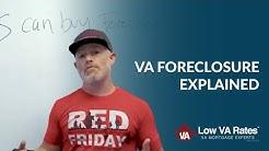 VA Foreclosure Explained   Low VA Rates