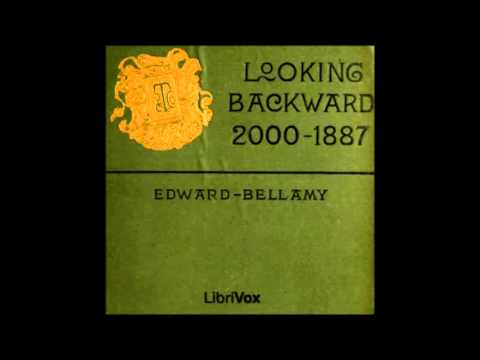 Looking Backward 2000 1887 Part 1 Youtube