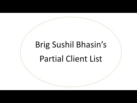 Brig Sushil Bhasin's list of Clients