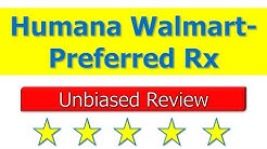 Humana Walmart-Preferred Rx - Is a Good Part D Plan?