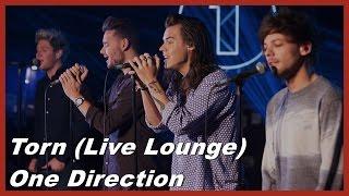 Torn (Live Lounge) - One Direction - Lyrics