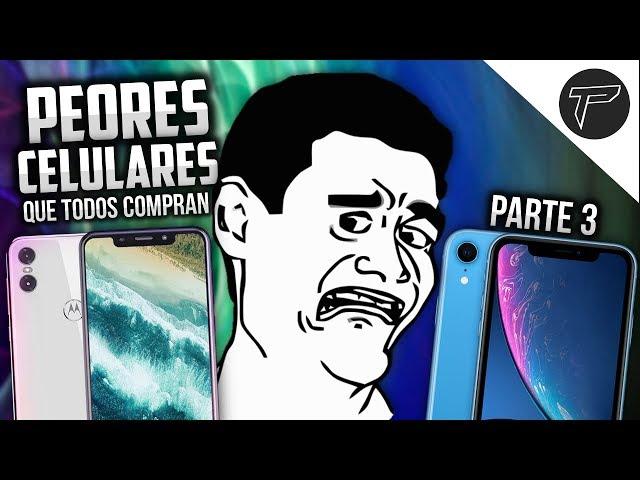 Los PEORES teléfonos que existen (Y que todos compran) PARTE 3 👎 NO COMPRES ESTOS CELULARES