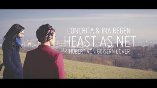 Conchita & Ina Regen - Heast As Net