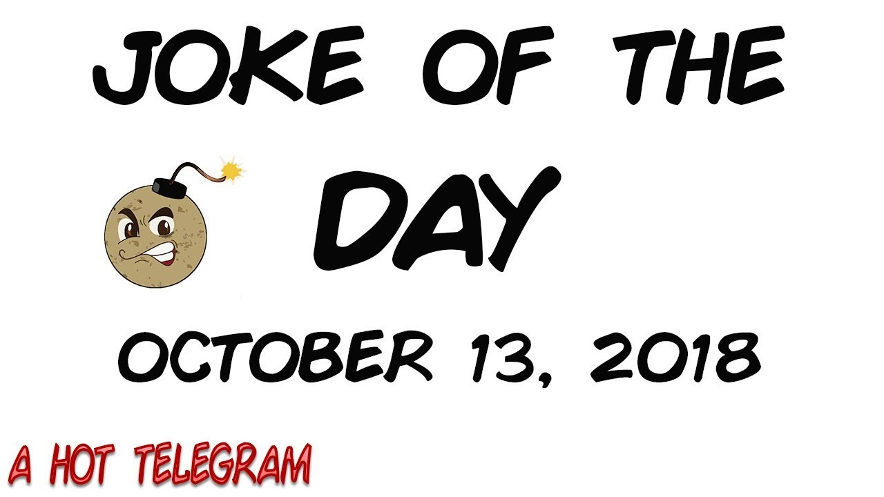 Funny F F A  Joke Of The Day October   A Hot Telegram Clean Jokes