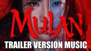 MULAN Teaser Trailer Music Version | Proper Movie Trailer Soundtrack Theme Song
