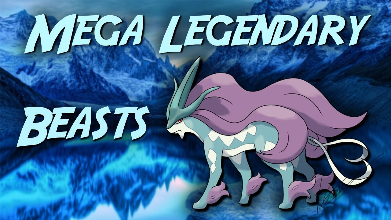 Mega Legendary Beasts - Suicune Raikou Entei - YouTube