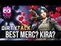 DIRTY TALK Is Kira The Best Merc In Dirty Bomb mp3