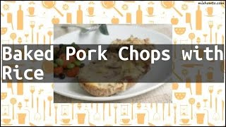 Recipe Baked Pork Chops with Rice