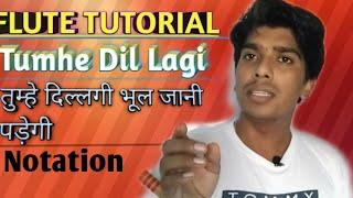 Tutorial|Tumhe Dillagi Bhool Jani Padegi|तुम्हे दिल्लगी भूल जानी पड़ेगी|Latest Update|Rahul Flutist