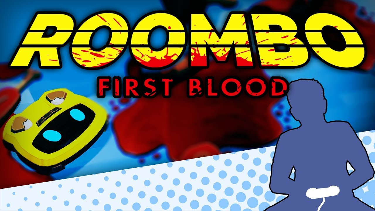 Download Roombo: First Blood - Call Me Murder Vacuum - Let's Game It Out (First Look)