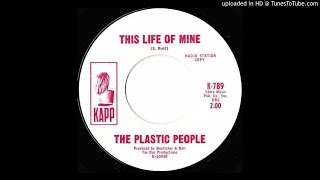 The Plastic People - This Life of Mine (Curt Boettcher)