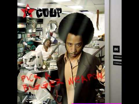 The Coup - My Favorite Mutiny (feat. Talib Kweli & Black Thought)