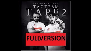 Kollegah & Seyed - Tag Team Tape 2 (Full Version)