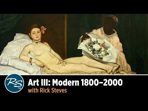 Art III: Modern 1800–2000, with Rick Steves
