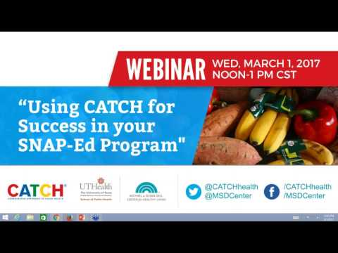 Using CATCH for Success in your SNAP Ed Program