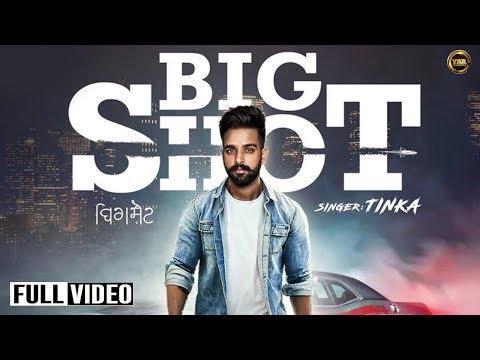 BIG SHOT Sung by TINKA YAAR Anmule Records Latest Pyunjabi Songs 2019 | New Punjabi Songs 2019