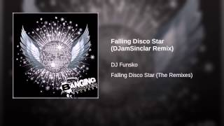 Falling Disco Star (DJamSinclar Remix)