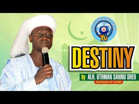 Download Destiny (Ayanmo) | latest 2020 Sheikh Uthman Sannu Sheu Mufasiru of Ilorin