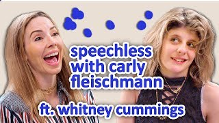 WHITNEY CUMMINGS | Speechless w/ Carly Fleischmann Ep 4