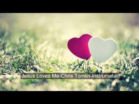 Jesus Loves Me-Chris Tomlin-Instrumental