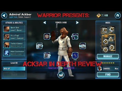 Admiral Ackbar In Depth Character Review Star Wars Galaxy of Heroes