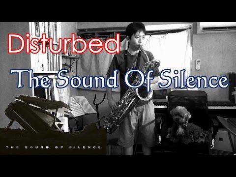 The Sound Of Silence (Disturbed) Baritone Saxophone Cover