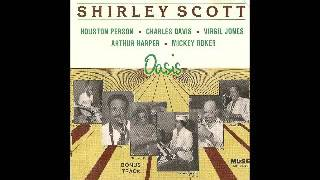 Download Shirley Scott - Oasis MP3 song and Music Video