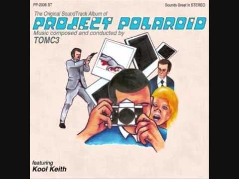 Kool Keith & TOMC3 - Project Polaroid (2006) [Full Album]