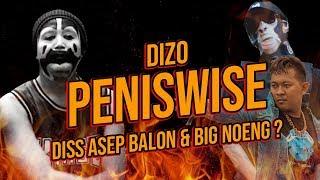 DIZO - PENISWISE (DISS ASEP BALON & BIG NOENG) | REACT !! MP3