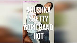 Anushka Shetty Gopichand Hot
