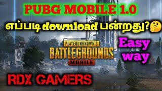 How to Update PUBG MOBILE 1.0 Tamil | PUBG update 1.0 Tamil | Pubg 1.0 Update Tamil | RDX GAMERS
