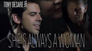 She's Always a Woman - (Billy Joel) - Tony DeSare