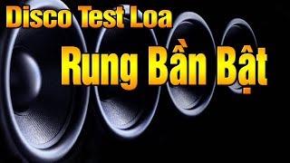 Nhạc Này Test Loa Cực Sung   Disco Xưa Test Thập Cẩm Các Loại Loa - Nhạc Sống Nam Định