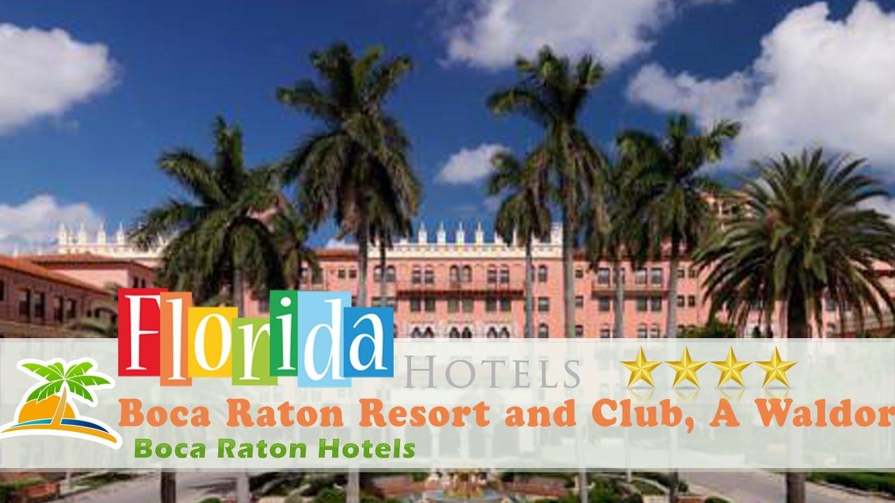 Boca Raton Resort And Club A Waldorf Astoria Hotels Florida
